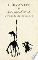 Cervantes De La Mancha