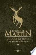 Choque De Reyes (canción De Hielo Y Fuego 2)