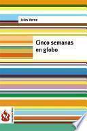 libro Cinco Semanas En Globo (low Cost). Edición Limitada