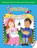 Comamos:  La Señorita Muffet  Y  El Señorito Jack Horner  (let S Eat: Little Miss Muffet And Little Jack Horner)