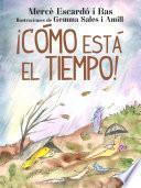 libro ¡cómo Está El Tiempo!