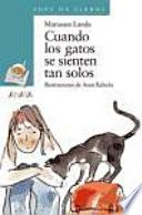 libro Cuando Los Gatos Se Sienten Tan Solos