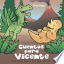 Cuentos Para Vicente