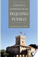 Cuentos Y Leyendas De Un Pequeño Pueblo