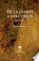 De La Gloria A Los Cerros