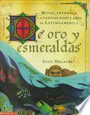De Oro Y Esmeraldas