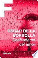 libro Desfiladeros Del Amor