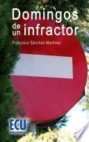 libro Domingos De Un Infractor