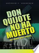 Don Quijote No Ha Muerto