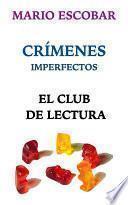 libro El Club De Lectura. Crímenes Imperfectos