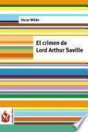 El Crimen De Lord Arthur Saville (low Cost). Edición Limitada