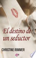 libro El Destino De Un Seductor