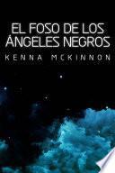 libro El Foso De Los Ángeles Negros