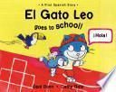 El Gato Leo Goes To School!