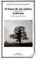 El Haya De Los Judíos ; Ledwina