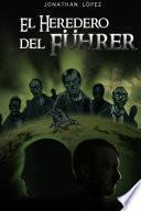 libro El Heredero Del Fuhrer
