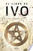 libro El Libro De Ivo (la Saga De La Ciudad 1)