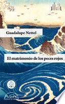 libro El Matrimonio De Los Peces Rojos