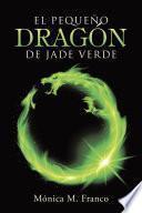 El Pequeo Dragn De Jade Verde