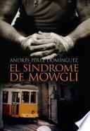 libro El Síndrome De Mowgli