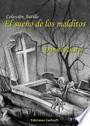 libro El Sueño De Los Malditos
