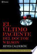 libro El último Paciente Del Doctor Wilson