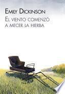 libro El Viento Comenzó A Mecer La Hierba
