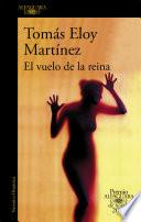 El Vuelo De La Reina (premio Alfaguara 2002)