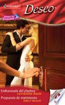 Embarazada Del Playboy / Propuesta De Matrimonio