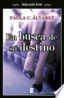 En Busca De Su Destino (selección Rnr)