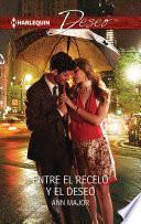 libro Entre El Recelo Y El Deseo