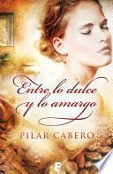 libro Entre Lo Dulce Y Lo Amargo