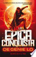 libro Épica Conquista De Genie Lo, La
