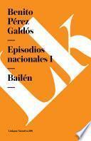 Episodios Nacionales I. Bailen