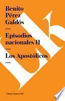 Episodios Nacionales Ii. Los Apost—licos