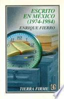 Escrito En Mexico (1974 1984)