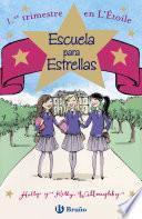libro Escuela Para Estrellas: 1.er Trimestre En L Étoile
