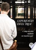 Experiencia En El Tren