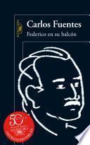 libro Federico En Su Balcón