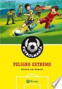 FutbolmanÍa. Peligro Extremo