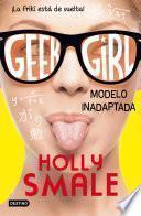 libro Geek Girl 2. Modelo Inadaptada