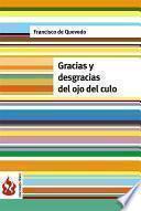 Gracias Y Desgracias Del Ojo Del Culo (low Cost). Edición Limitada