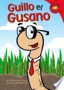 libro Guillo El Gusano