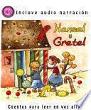 Hansel Y Gretel (con Audio Narración)