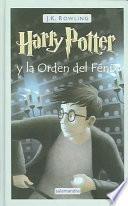 Harry Potter Y La Orden Del Fenix   Libro 5