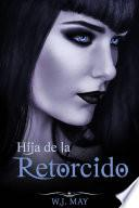 libro Hija De La Retorcido