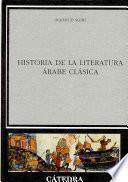 Historia De La Literatura árabe Clásica