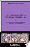 Historia De La Prosa Medieval Castellana