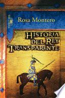 Historia Del Rey Transparente/the Story Of The Translucent King
