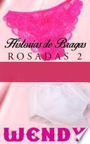 libro Historias De Bragas Rosadas 2
